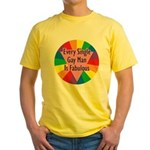 EVERY SINGLE GAY MAN FABULOUS Yellow T-Shirt