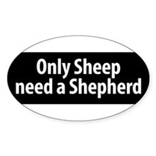 Sheep Need A Shepherd bumper sticker Decal