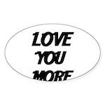 LOVE YOU MORE 4 Sticker