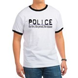 POLICE the few, the proud, the insane T