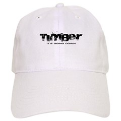 Timber - It's Going Down Cap