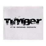 Timber - It's Going Down Stadium Blanket