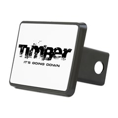 Timber - It's Going Down Rectangular Hitch Cover