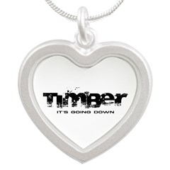 Timber - It's Going Down Silver Heart Necklace