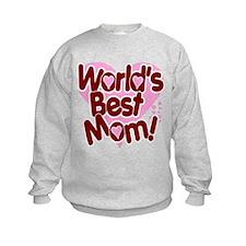 World's BEST Mom! Sweatshirt