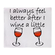 After I Wine A Little Throw Blanket
