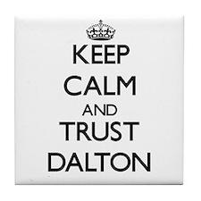 Keep calm and Trust Dalton Tile Coaster