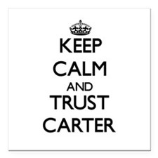 "Keep calm and Trust Carter Square Car Magnet 3"" x"