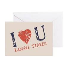 I <3 U Long Time Greeting Cards (Pk of 10)