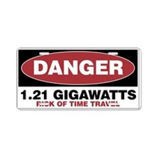 Danger 1.21 Gigawatts Aluminum License Plate