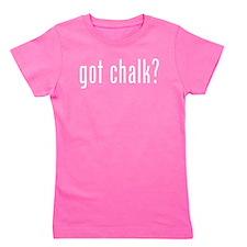 Got Chalk? Girl's Tee