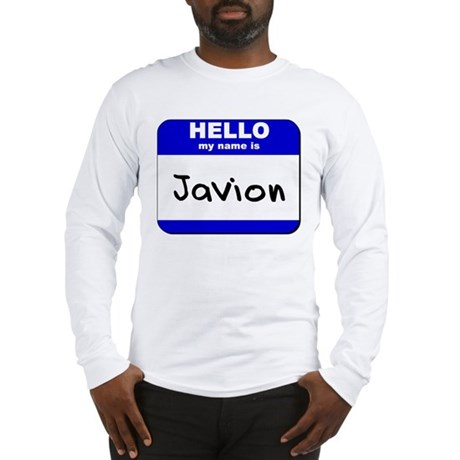 hello my name is javion Long Sleeve T-Shirt