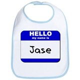 hello my name is jase  Bib