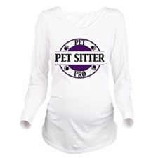 Pet Pro Pet Sitter Long Sleeve Maternity T-Shirt