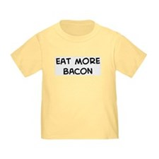 Eat more Bacon T