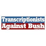 Transcriptionists Against Bush Bumpersticker