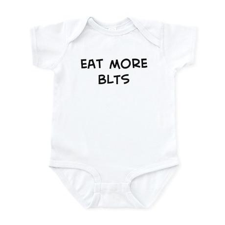 Eat more BLTs Infant Bodysuit