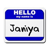 hello my name is janiya  Mousepad