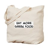 Eat more Greek Food Tote Bag