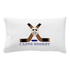 I Love Hockey Pillow Case