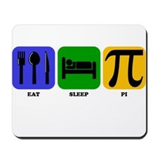 Eat Sleep Pi Mousepad