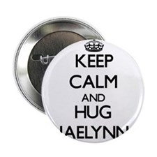 "Keep Calm and HUG Jaelynn 2.25"" Button"
