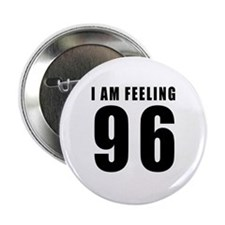 "I am feeling 96 2.25"" Button (10 pack)"