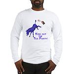 kick-out-tea-party Long Sleeve T-Shirt