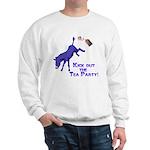 kick-out-tea-party Sweatshirt
