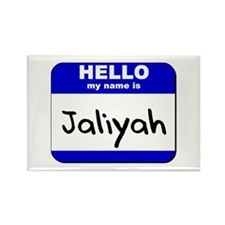 hello my name is jaliyah Rectangle Magnet