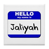 hello my name is jaliyah  Tile Coaster