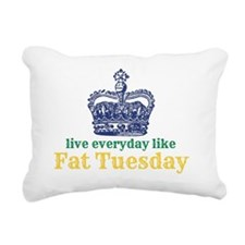 Live Everyday Like Fat T Rectangular Canvas Pillow