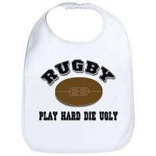Rugby Play Hard Die Ugly Bib