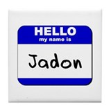 hello my name is jadon  Tile Coaster