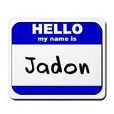 hello my name is jadon  Mousepad