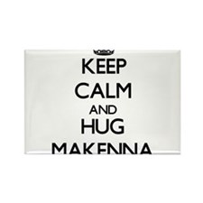 Keep Calm and HUG Makenna Magnets