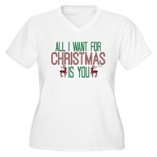 All I Want for Christmas Plus Size T-Shirt