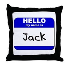 hello my name is jack  Throw Pillow