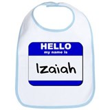 hello my name is izaiah  Bib