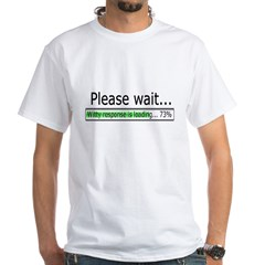 Please Wait White T-Shirt
