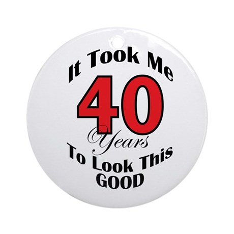 40 years Old Ornament (Round)