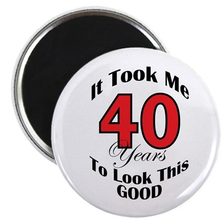 "40 years Old 2.25"" Magnet (100 pack)"