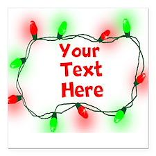 "Custom Christmas Lights Square Car Magnet 3"" x 3"""