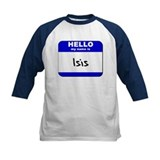 hello my name is isis Tee