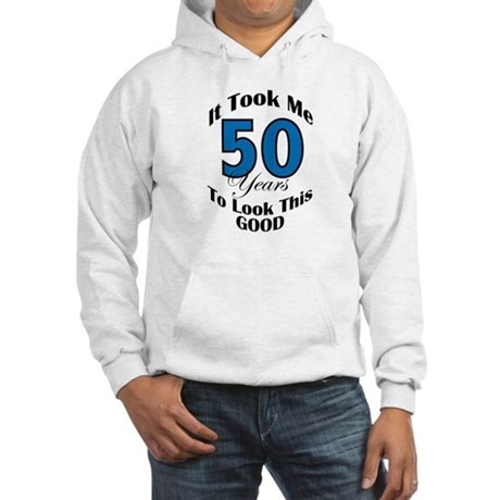 50 Years Old Hooded Sweatshirt