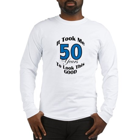 50 Years Old Long Sleeve T-Shirt