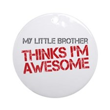 Little Brother Awesome Ornament (Round)