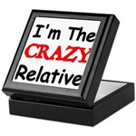 Im the CRAZY Relative 3 Keepsake Box