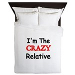 Im the CRAZY Relative 3 Queen Duvet