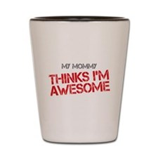 Mommy Awesome Shot Glass